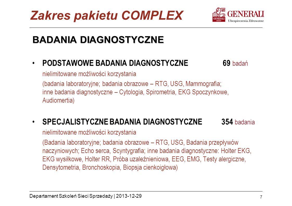 7 Departament Szkoleń Sieci Sprzedaży | 2013-12-29 BADANIA DIAGNOSTYCZNE PODSTAWOWE BADANIA DIAGNOSTYCZNE 69 badań nielimitowane możliwości korzystani