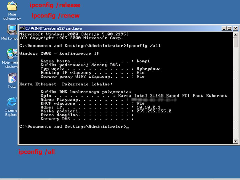 25 ipconfig /all ipconfig /renew ipconfig /release