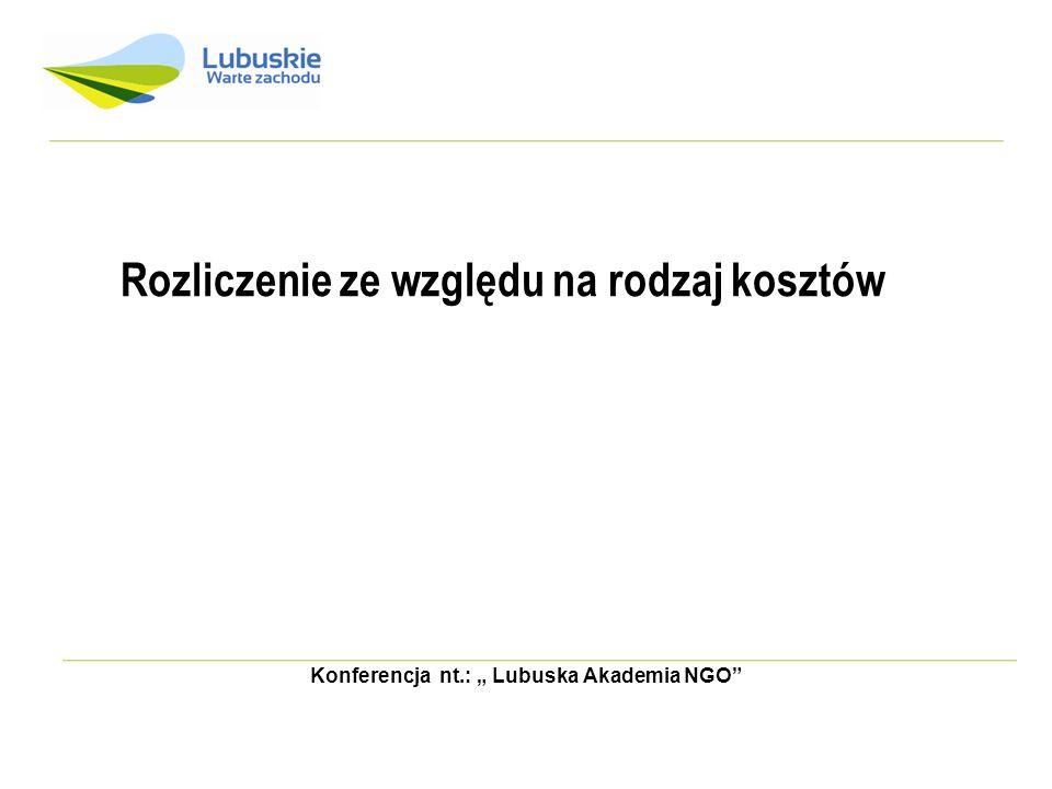 Konferencja nt.: Lubuska Akademia NGO Rozliczenie ze względu na rodzaj kosztów
