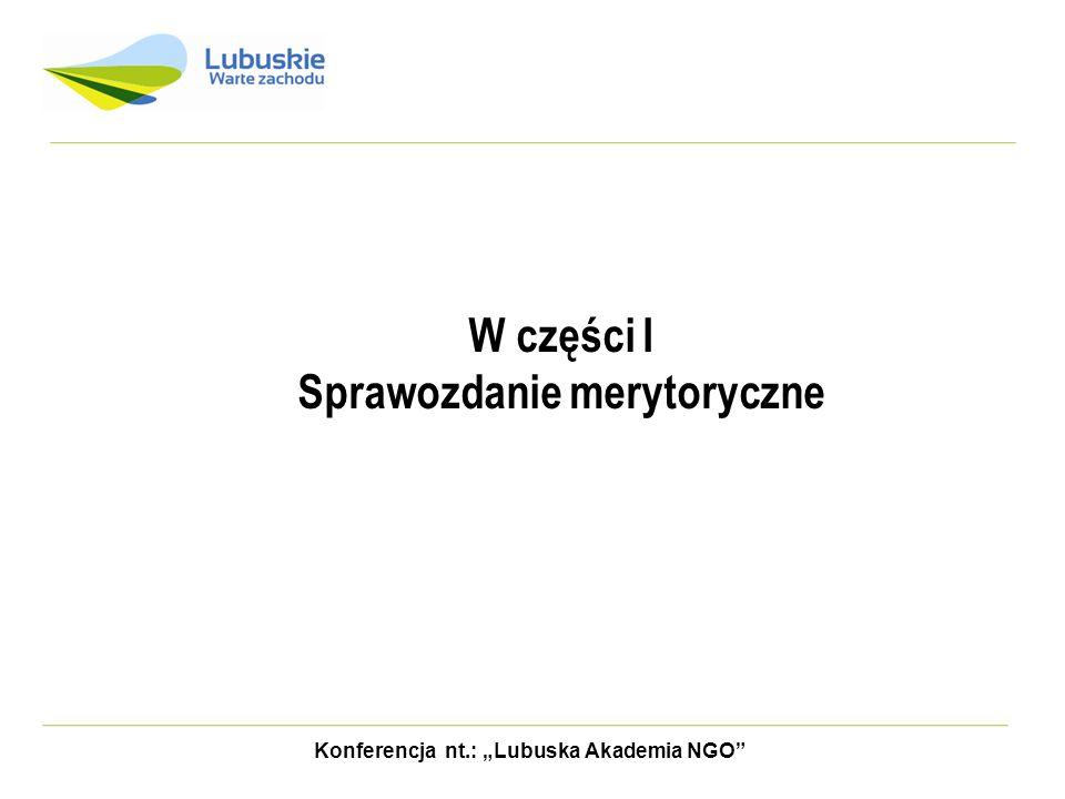 Konferencja nt.: Lubuska Akademia NGO SPRAWOZDANIE KOŃCOWE c.d.
