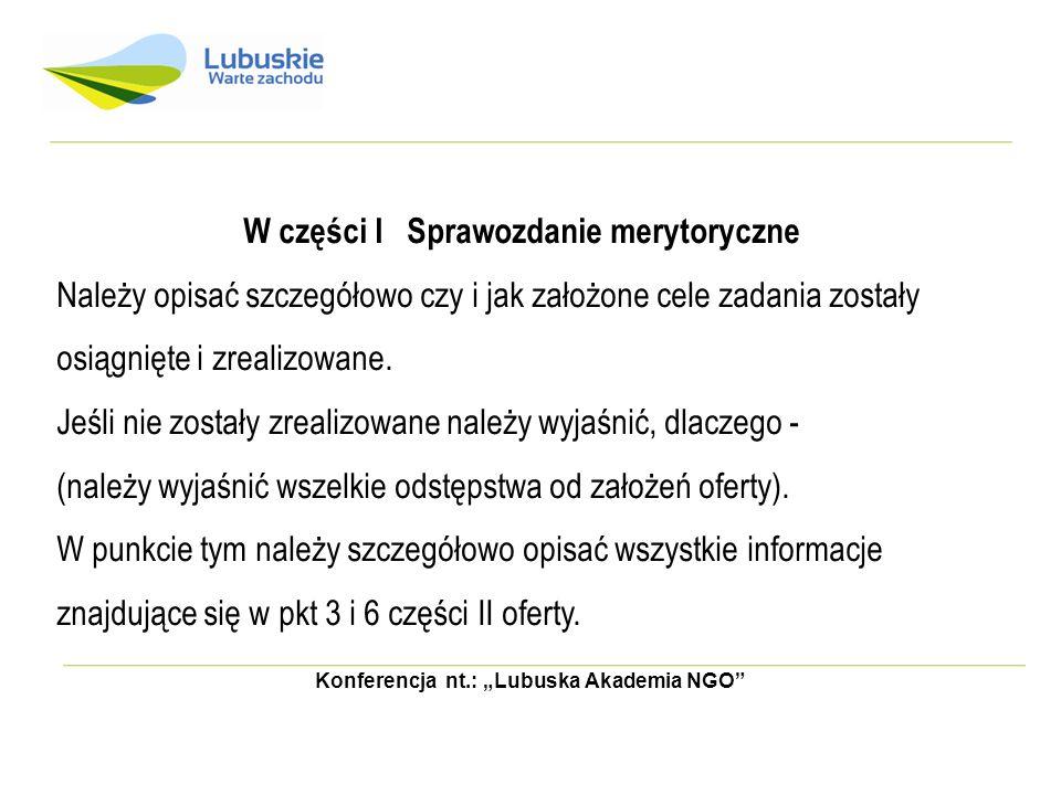 Konferencja nt.: Lubuska Akademia NGO Klauzula: Płatne ze środków Województwa Lubuskiego w kwocie …….., zgodnie z zawartą umową nr.......