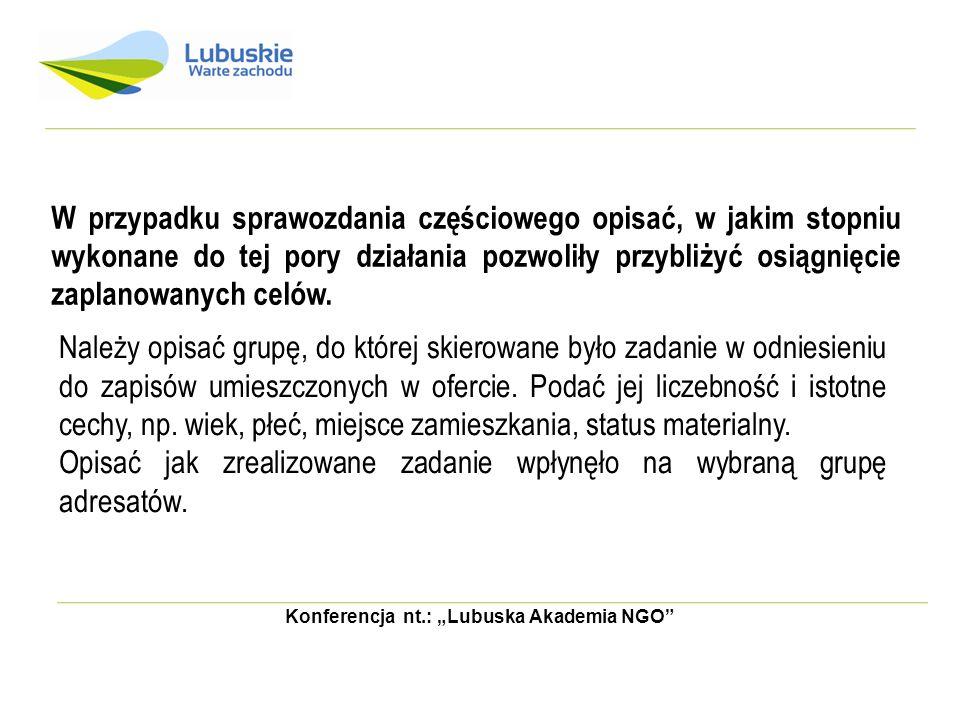 Konferencja nt.: Lubuska Akademia NGO SPRAWOZADNIE CZĘŚCIOWE c.d.