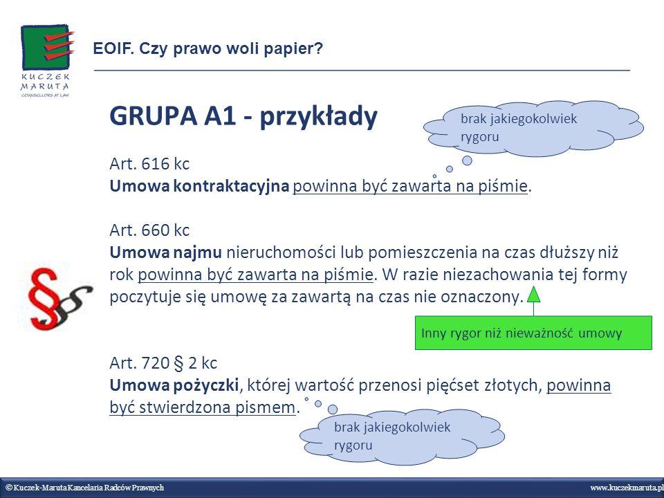 GRUPA A1 - przykłady Art.616 kc Umowa kontraktacyjna powinna być zawarta na piśmie.