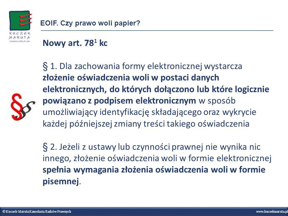 Nowy art. 78 1 kc § 1. Dla zachowania formy elektronicznej wystarcza złożenie oświadczenia woli w postaci danych elektronicznych, do których dołączono