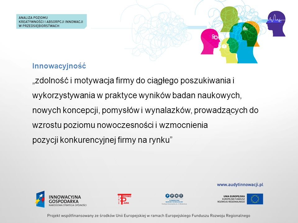 zarządzanie procesami, a nie poprzez strukturę organizacyjną, praca zespołowa, system informacyjno – komunikacyjny, podnoszenie kwalifikacji zawodowych, proinnowacyjna kultura organizacyjna, sprzyjająca zmianom Wdrożenie strategii