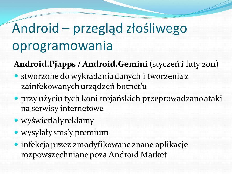Android – przegląd złośliwego oprogramowania Android.Pjapps / Android.Gemini (styczeń i luty 2011) stworzone do wykradania danych i tworzenia z zainfe