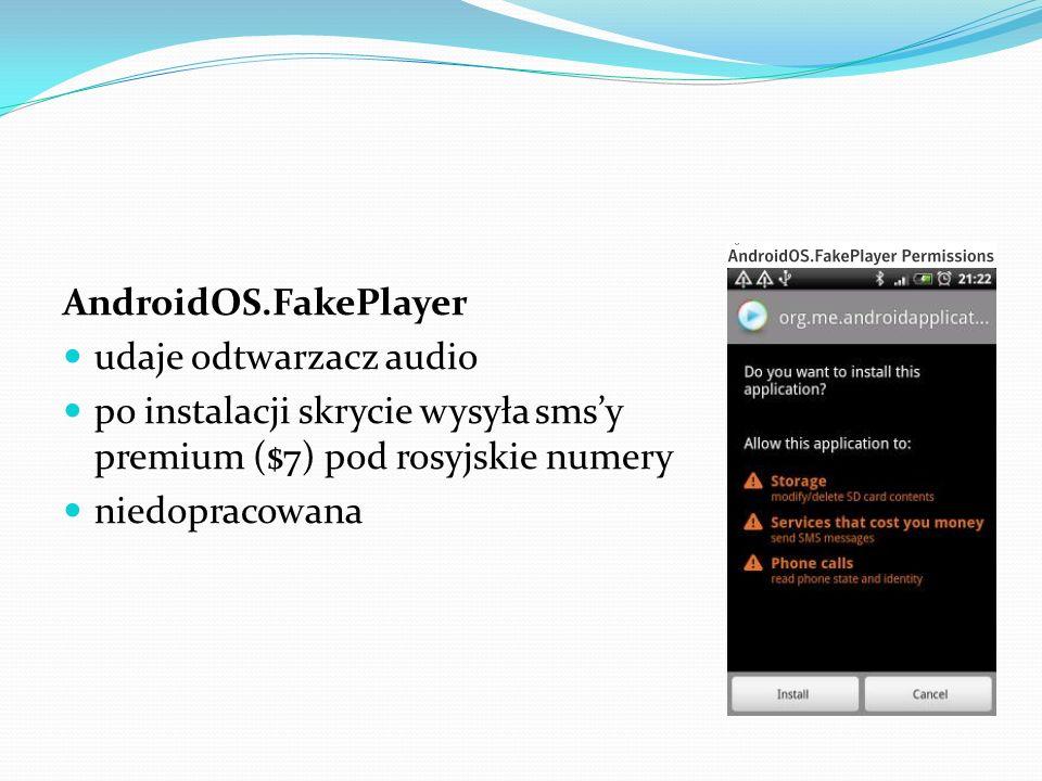 Android.Rootcager (Android.DroidDream) rozpowszechniany przez zakażone aplikacje zaraził setki tysięcy urządzeń po instalacji wykorzystywał dwie różne luki aby uzyskać prawa administratora (root) kradł poufne dane (numery ID urządzenia, nazwę modelu, informacje o operatorze itd.) pobierał dodatkowe oprogramowanie (omijał system izolacji Androida) luki załatane w wersji 2.3 (wiele urządzeń wciąż podatnych)