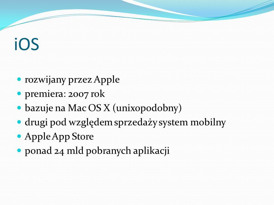 iOS rozwijany przez Apple premiera: 2007 rok bazuje na Mac OS X (unixopodobny) drugi pod względem sprzedaży system mobilny Apple App Store ponad 24 ml