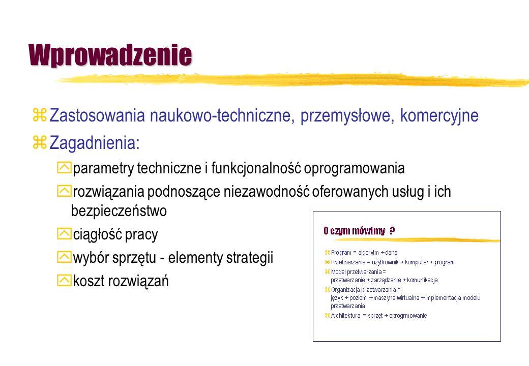 Wprowadzenie zZastosowania naukowo-techniczne, przemysłowe, komercyjne zZagadnienia: yparametry techniczne i funkcjonalność oprogramowania yrozwiązani