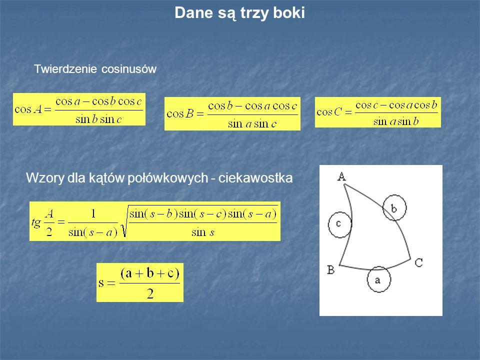Twierdzenie cosinusów Wzory dla kątów połówkowych - ciekawostka Dane są trzy boki