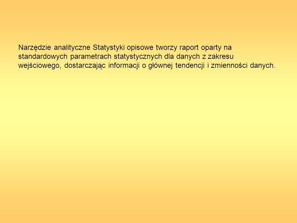 Narzędzie analityczne Statystyki opisowe tworzy raport oparty na standardowych parametrach statystycznych dla danych z zakresu wejściowego, dostarczaj