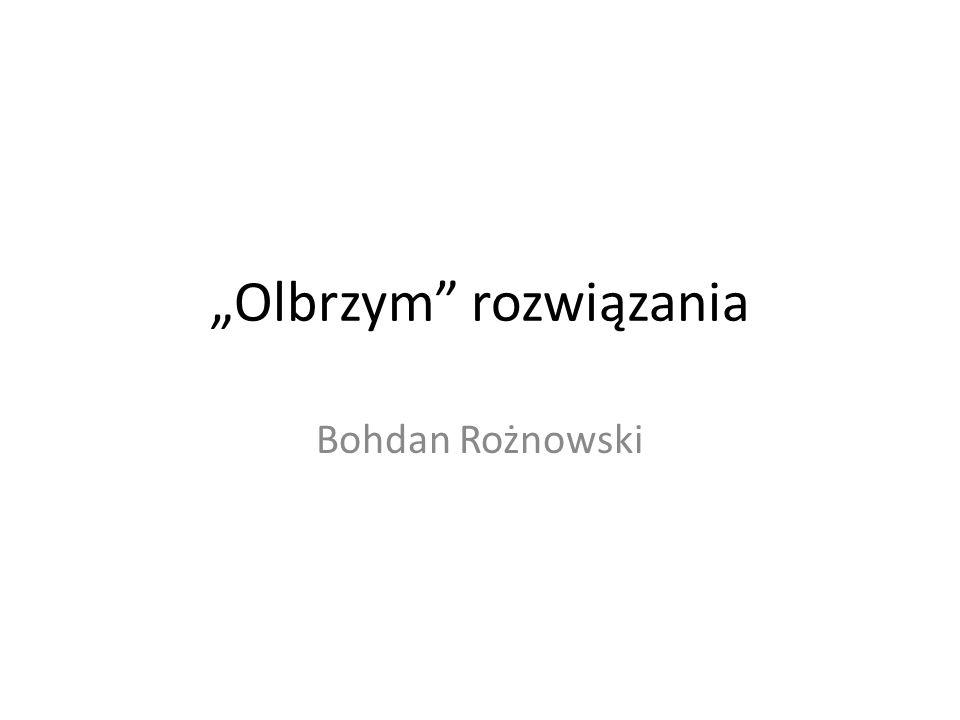 Olbrzym rozwiązania Bohdan Rożnowski