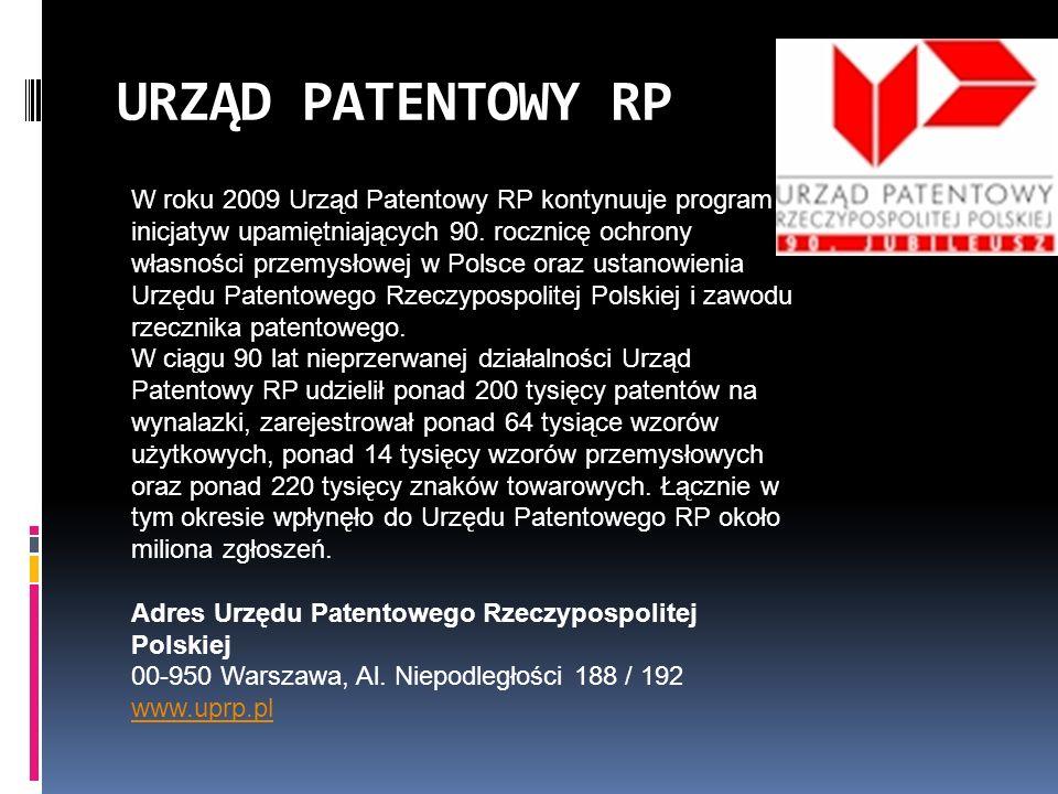 W roku 2009 Urząd Patentowy RP kontynuuje program inicjatyw upamiętniających 90. rocznicę ochrony własności przemysłowej w Polsce oraz ustanowienia Ur