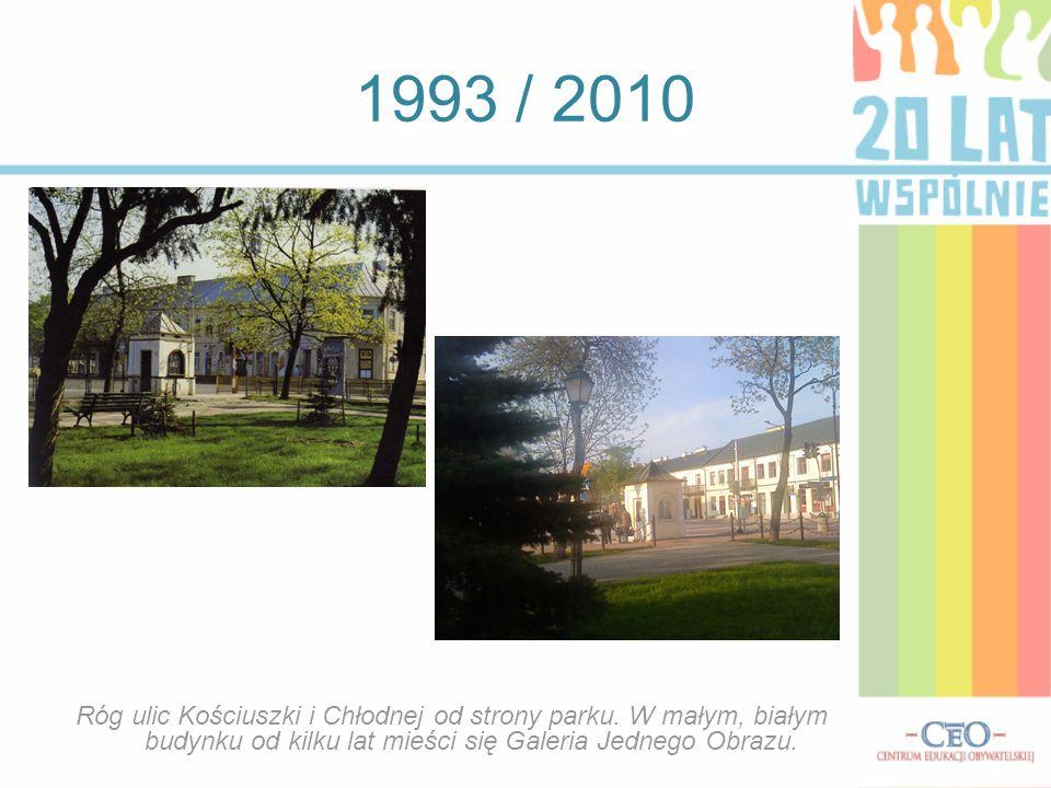 1993 / 2010 Róg ulic Kościuszki i Chłodnej od strony parku. W małym, białym budynku od kilku lat mieści się Galeria Jednego Obrazu.
