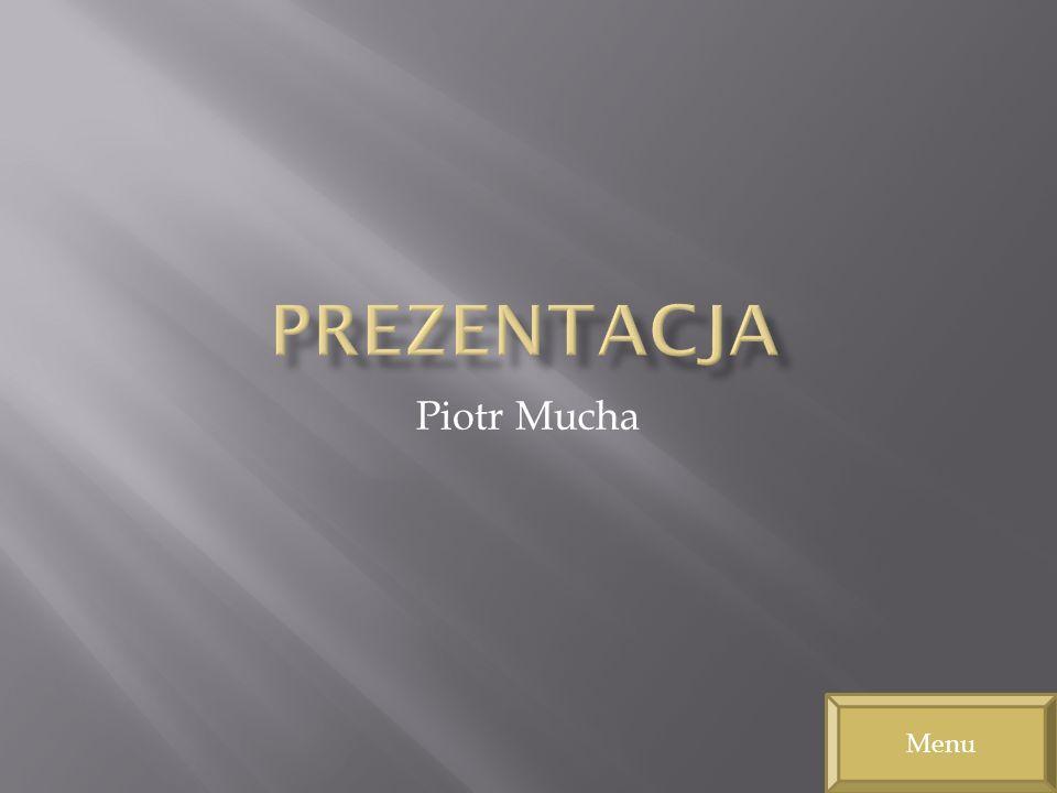Piotr Mucha Menu