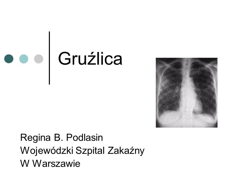 Gruźlica Regina B. Podlasin Wojewódzki Szpital Zakaźny W Warszawie