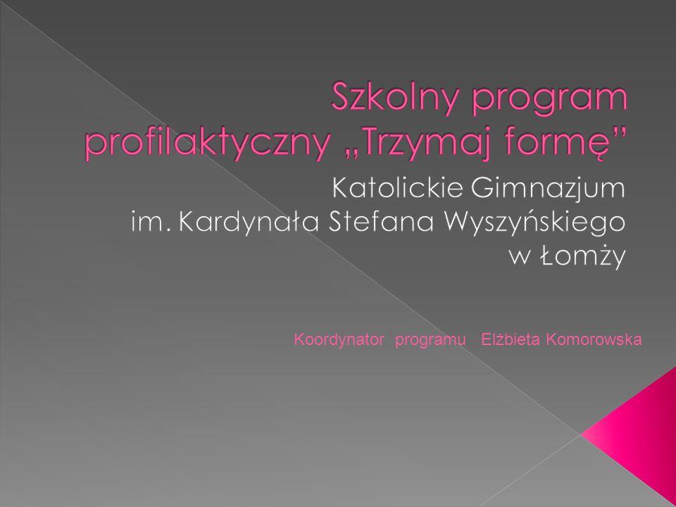 Koordynator programu Elżbieta Komorowska
