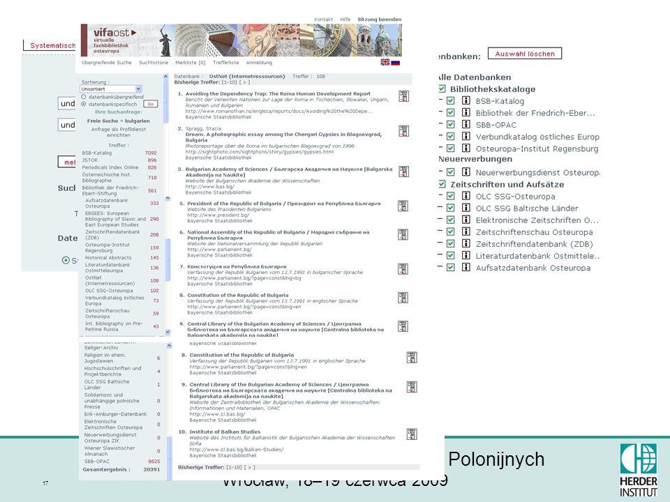 II Wrocławskie Spotkania Bibliotekarzy Polonijnych Wrocław, 18–19 czerwca 2009 17