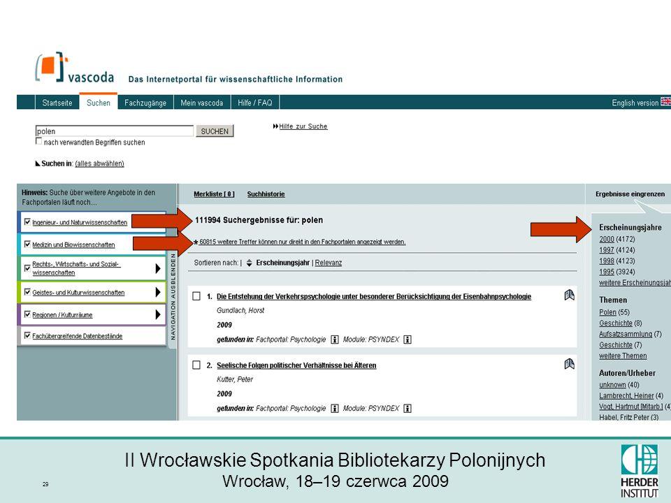 II Wrocławskie Spotkania Bibliotekarzy Polonijnych Wrocław, 18–19 czerwca 2009 29