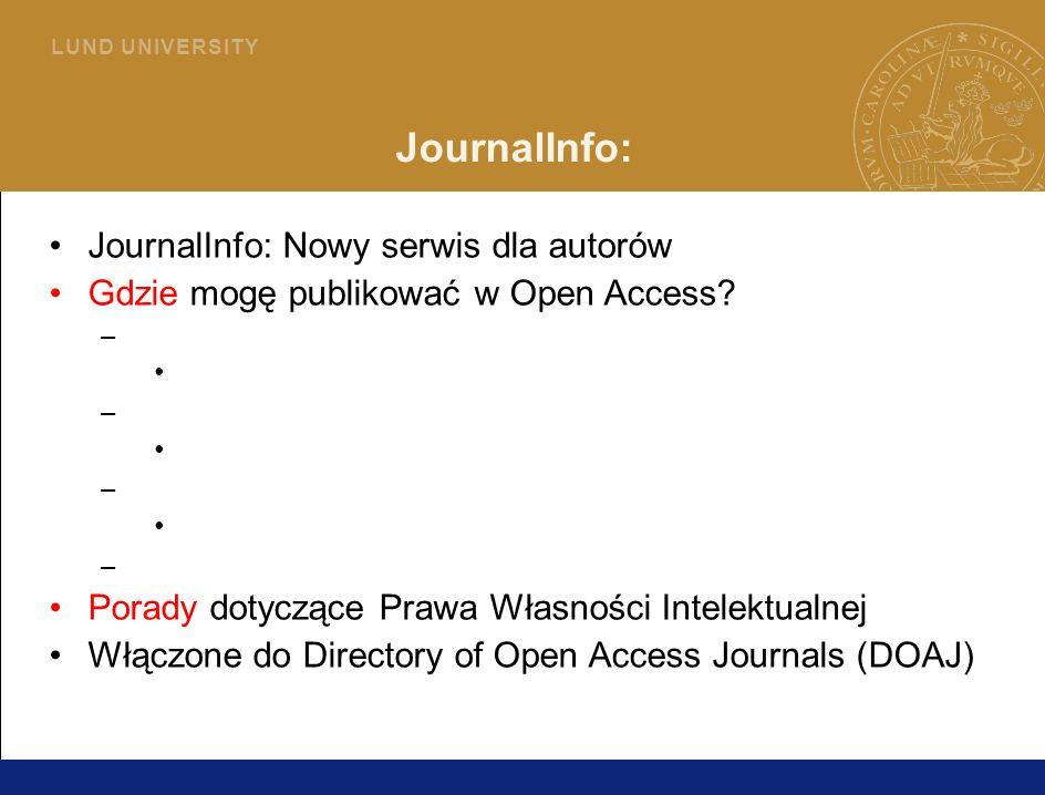 30 L U N D U N I V E R S I T Y JournalInfo: JournalInfo: Nowy serwis dla autorów Gdzie mogę publikować w Open Access.