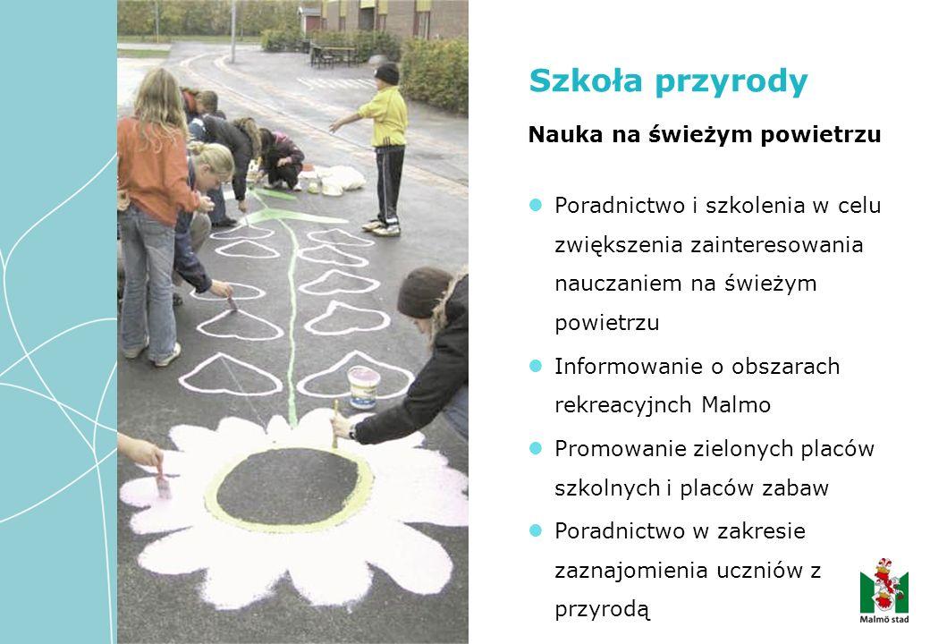 Nauka na świeżym powietrzu Poradnictwo i szkolenia w celu zwiększenia zainteresowania nauczaniem na świeżym powietrzu Informowanie o obszarach rekreac