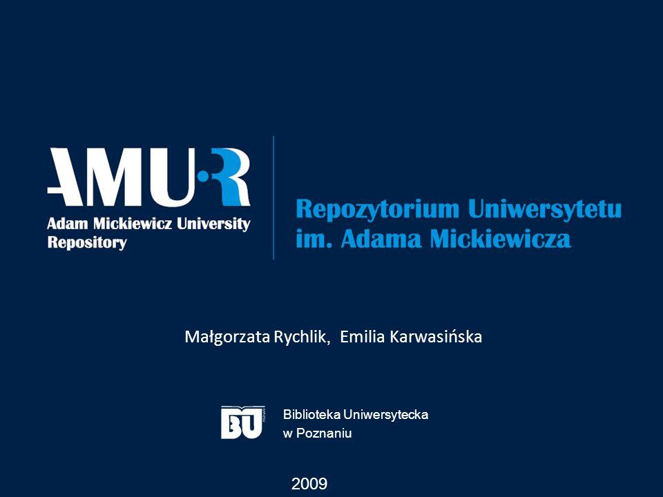 Małgorzata Rychlik, Emilia Karwasińska 2009 Biblioteka Uniwersytecka w Poznaniu