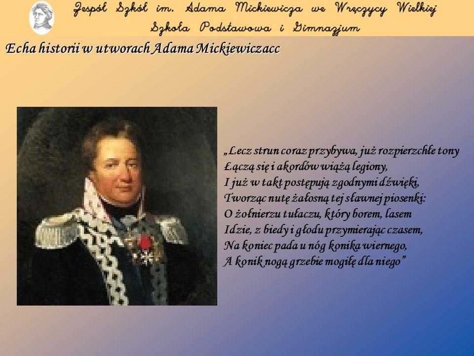 Echa historii w utworach Adama Mickiewicza Bracia.
