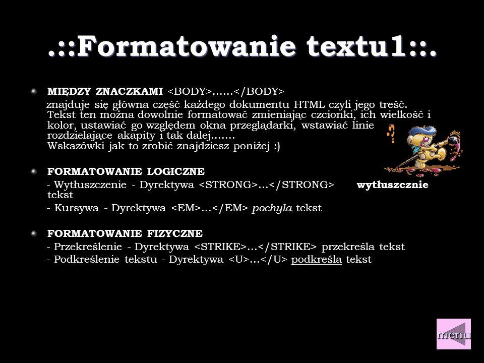 .::Formatowanie textu1::.MIĘDZY ZNACZKAMI......