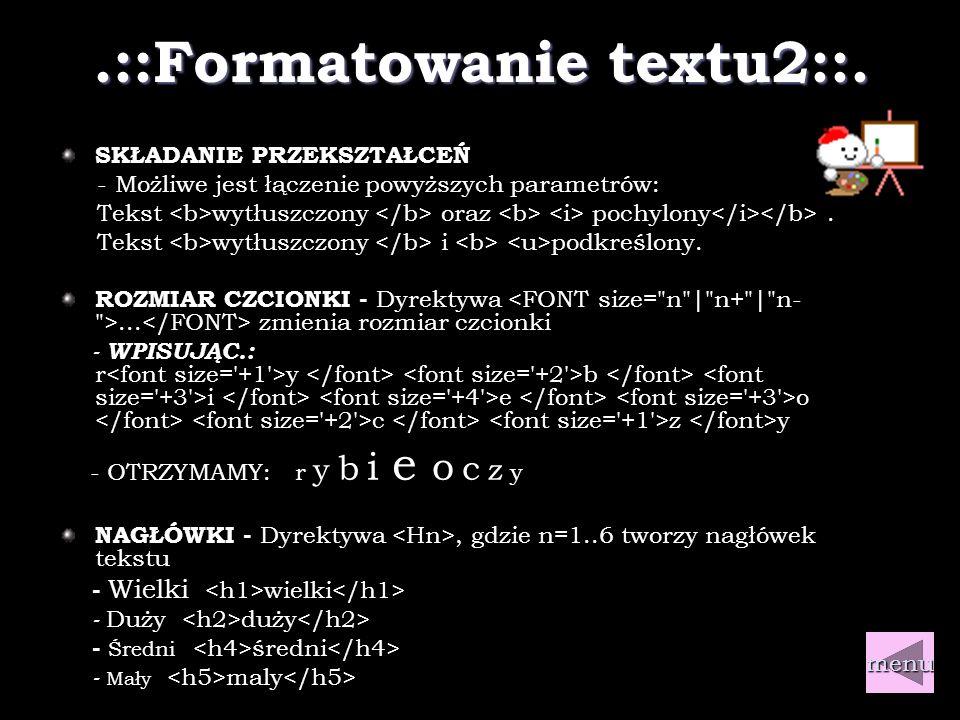 .::Formatowanie textu1::. MIĘDZY ZNACZKAMI......