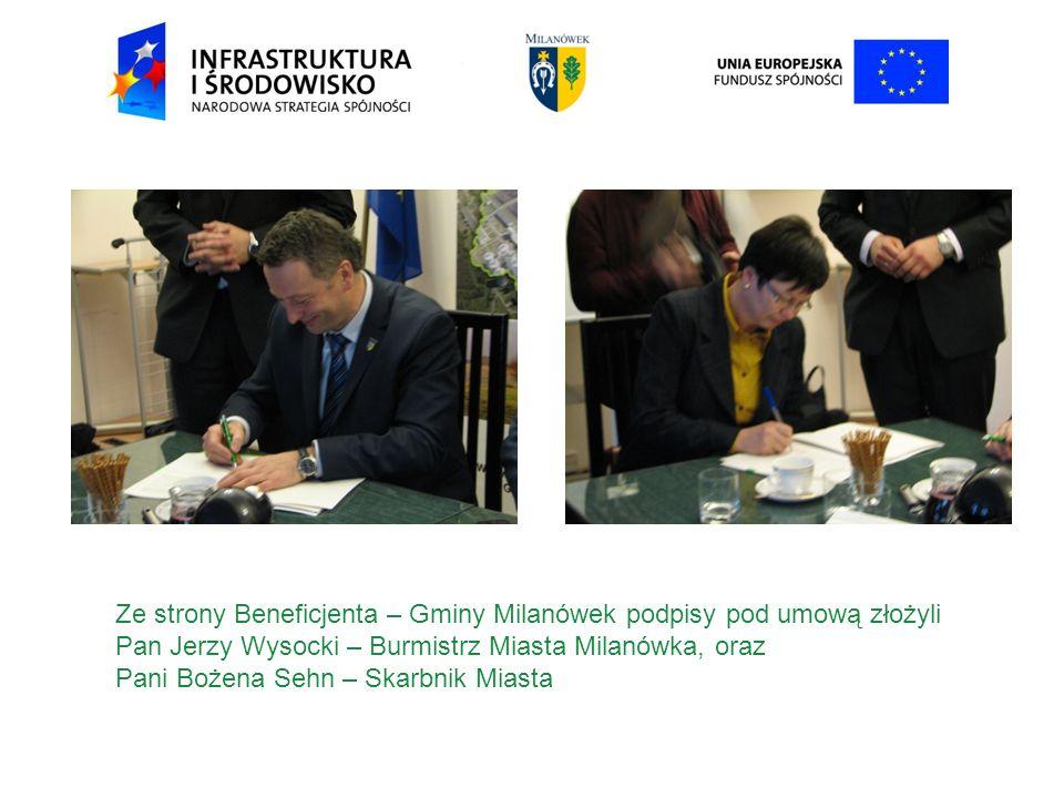 Ze strony Beneficjenta – Gminy Milanówek podpisy pod umową złożyli Pan Jerzy Wysocki – Burmistrz Miasta Milanówka, oraz Pani Bożena Sehn – Skarbnik Miasta