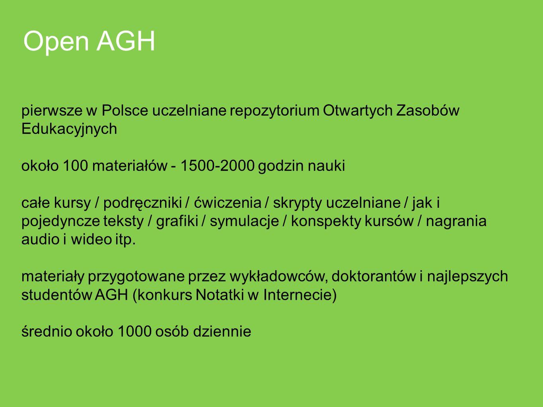 pierwsze w Polsce uczelniane repozytorium Otwartych Zasobów Edukacyjnych około 100 materiałów - 1500-2000 godzin nauki całe kursy / podręczniki / ćwic
