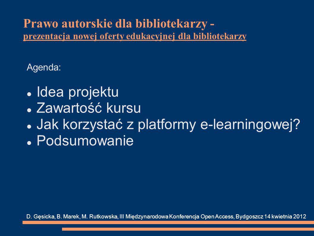 Prawo autorskie dla bibliotekarzy - Idea projektu 1.