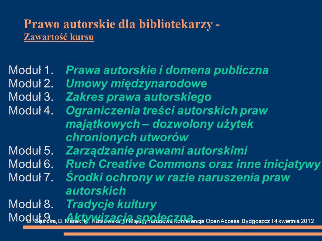 Prawo autorskie dla bibliotekarzy - Zawartość kursu D.