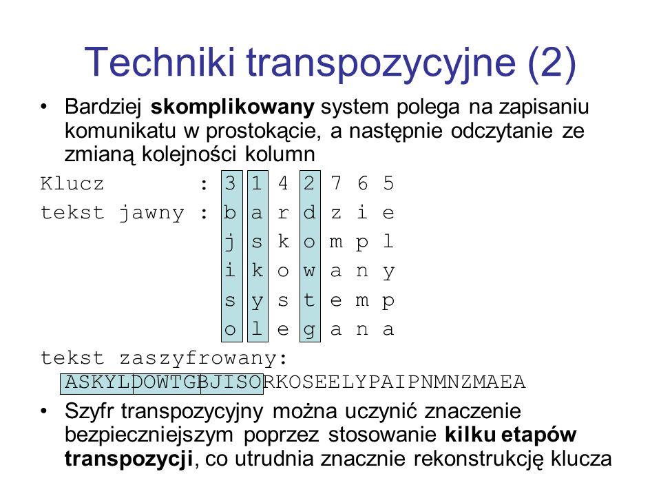 Techniki transpozycyjne (2) Bardziej skomplikowany system polega na zapisaniu komunikatu w prostokącie, a następnie odczytanie ze zmianą kolejności ko