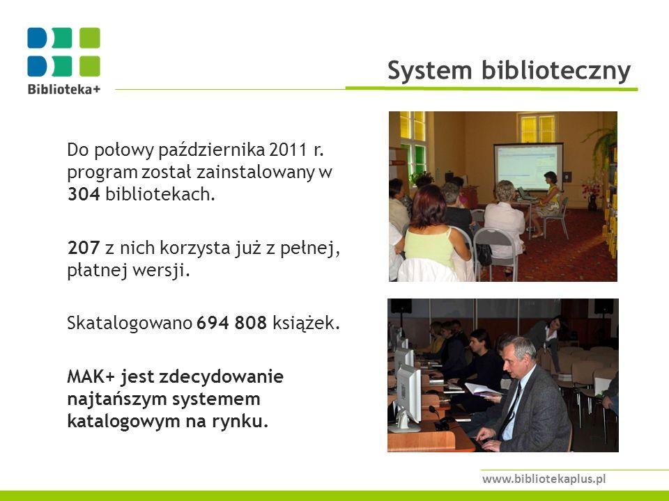 Do połowy października 2011 r.program został zainstalowany w 304 bibliotekach.