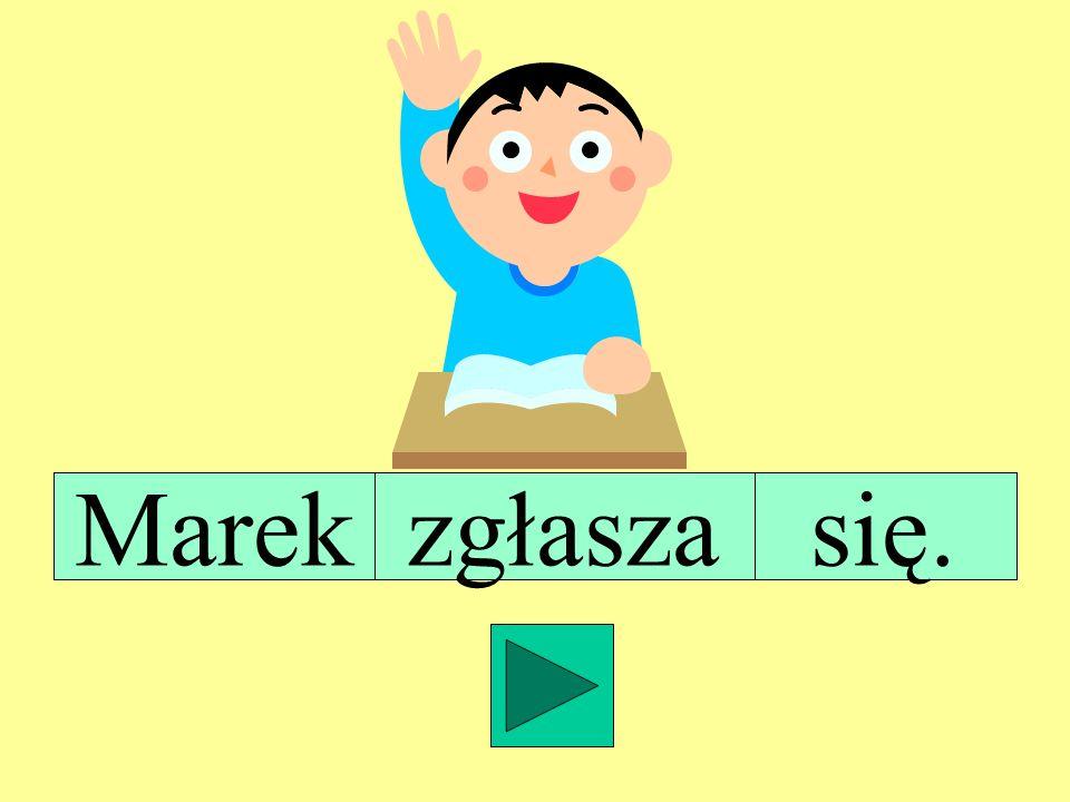 Marek się. zgłasza