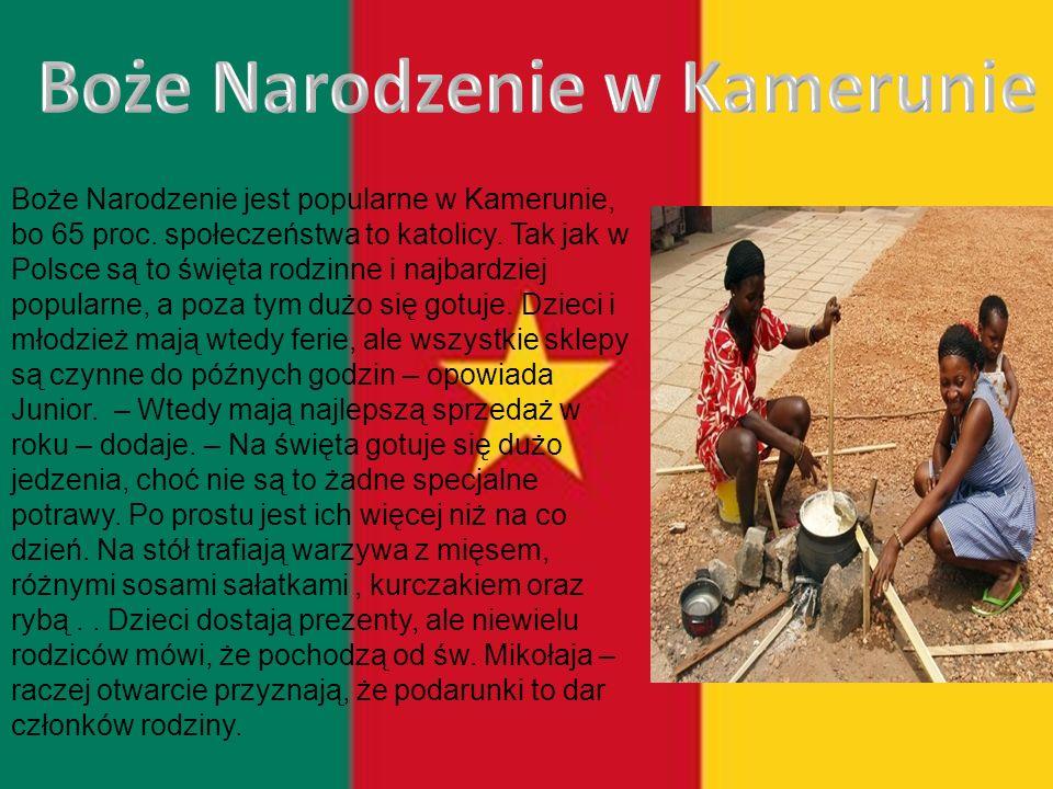 Boże Narodzenie jest popularne w Kamerunie, bo 65 proc.