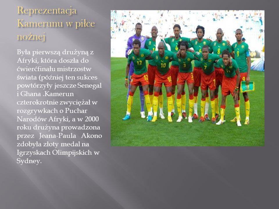 Reprezentacja Kamerunu w pi ł ce no ż nej Była pierwszą drużyną z Afryki, która doszła do ćwierćfinału mistrzostw świata (później ten sukces powtórzył
