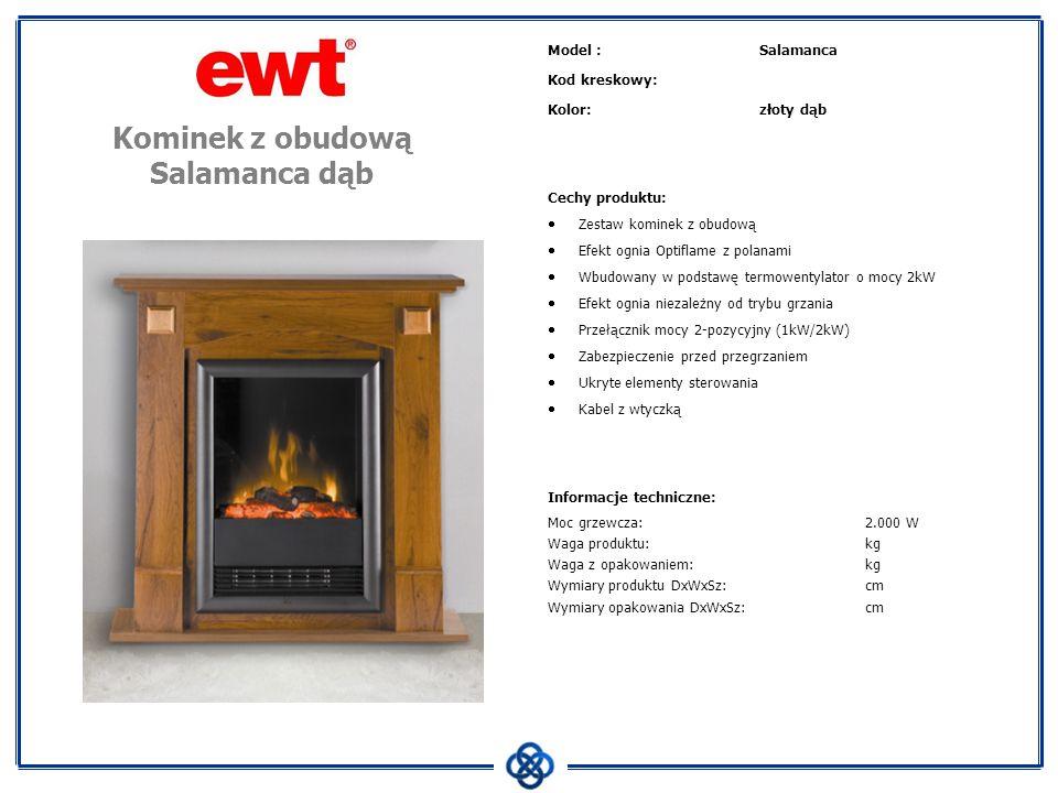 Model :Salamanca Kod kreskowy: Kolor:złoty dąb Cechy produktu: Zestaw kominek z obudową Efekt ognia Optiflame z polanami Wbudowany w podstawę termowen