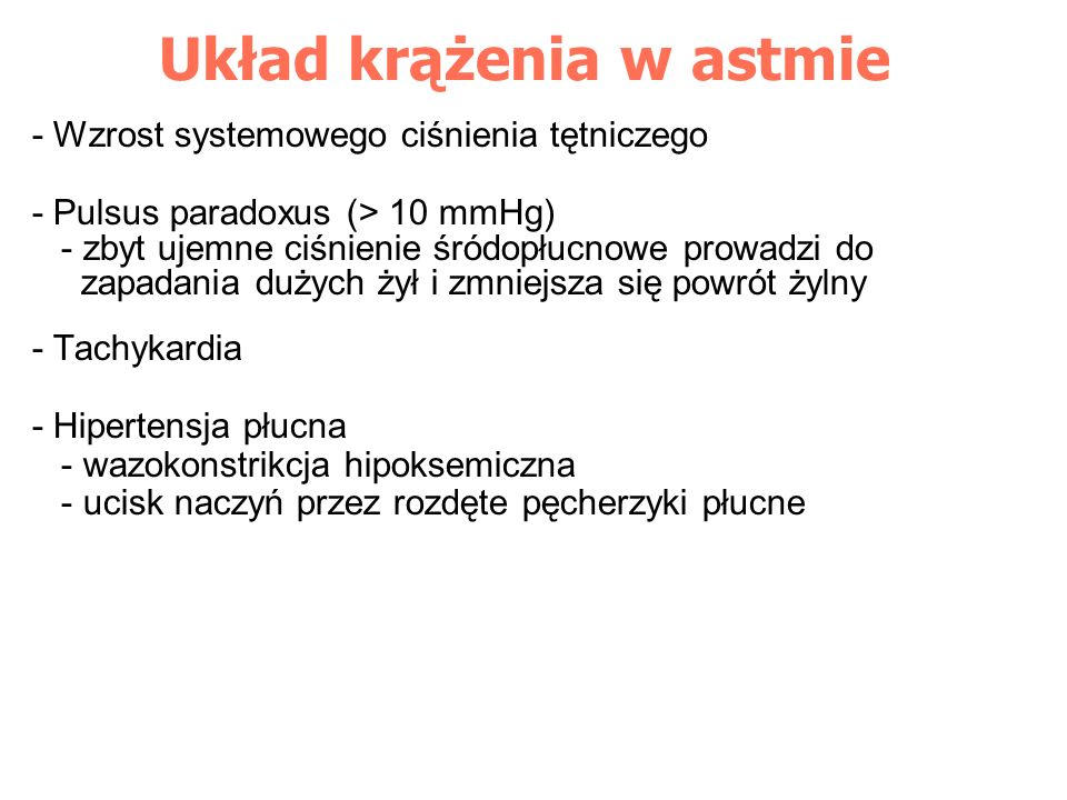 Wzrost afterload komory prawej Skłonność do obrzęku płuc - dysfunkcja lewej komory (przesunięcie przegrody międzykomorowej na lewą - wzrost ujemnego ciśnienia śródopłucnowego Zaburzenia rytmu - katecholaminy endo- i egzogenne - hipokaliemia, hiperkapnia, hipoksemia Ogniska martwicy myokardium
