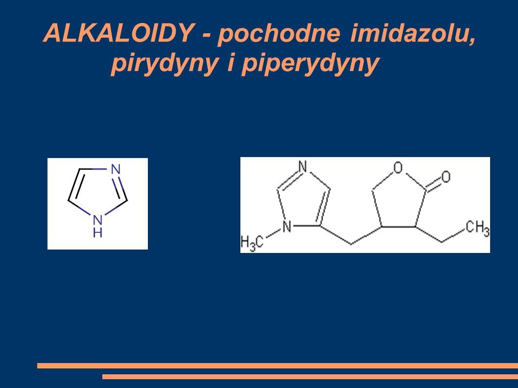 ALKALOIDY - pochodne imidazolu, pirydyny i piperydyny