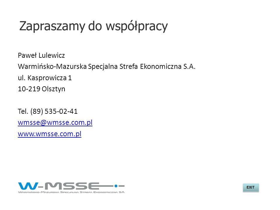 Zapraszamy do współpracy Paweł Lulewicz Warmińsko-Mazurska Specjalna Strefa Ekonomiczna S.A. ul. Kasprowicza 1 10-219 Olsztyn Tel. (89) 535-02-41 wmss