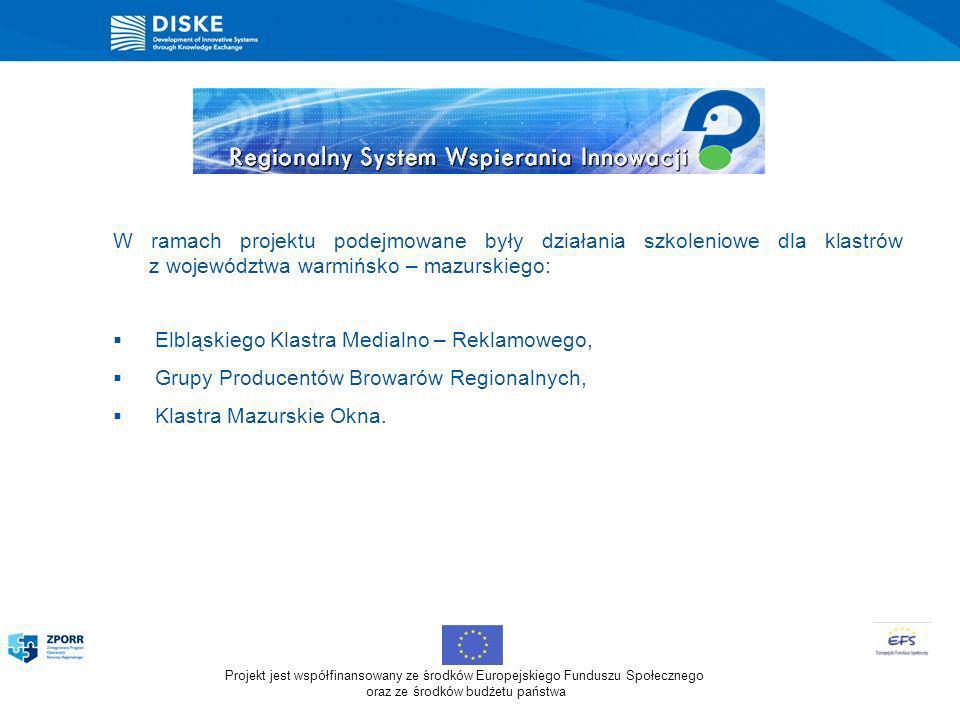 W ramach projektu podejmowane były działania szkoleniowe dla klastrów z województwa warmińsko – mazurskiego: Elbląskiego Klastra Medialno – Reklamoweg