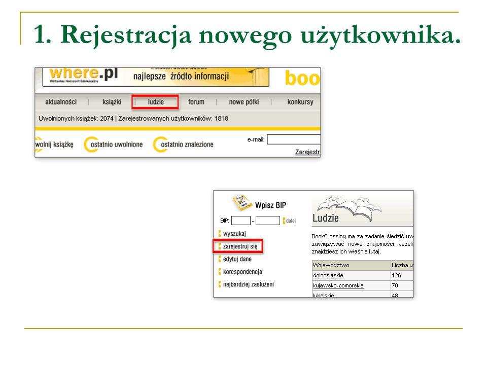 1. Rejestracja nowego użytkownika.