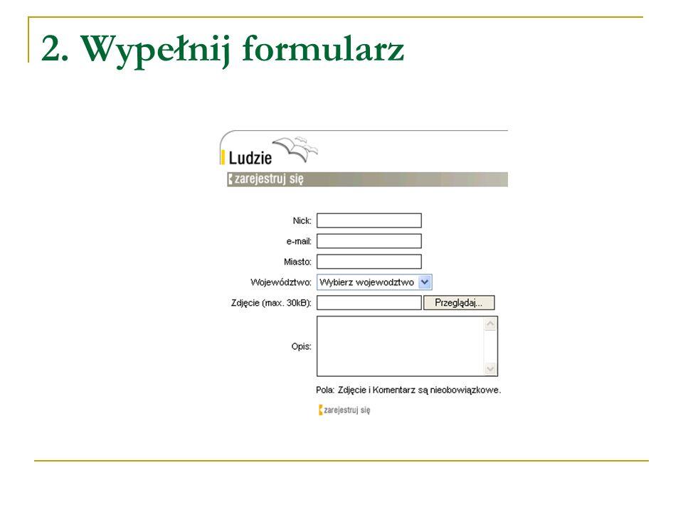 2. Wypełnij formularz