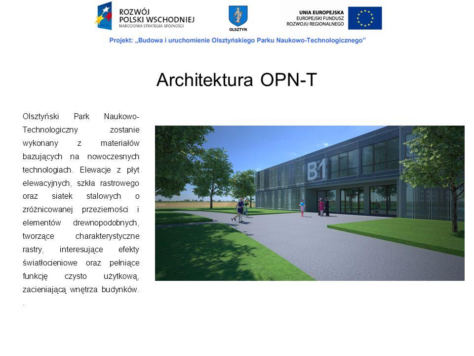 Olsztyński Park Naukowo- Technologiczny zostanie wykonany z materiałów bazujących na nowoczesnych technologiach. Elewacje z płyt elewacyjnych, szkła r