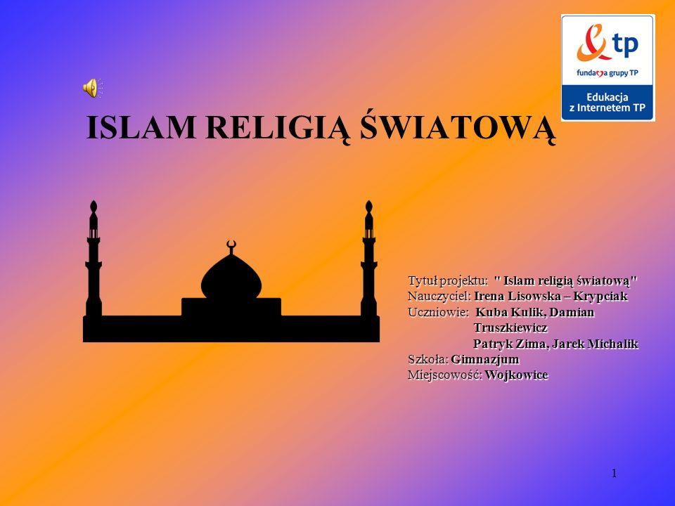 12 ŚWIĘTA W ISLAMIE Ramadan Noc Mocy (Przeznaczenia) Święto Przetrwania Święto Ofiar