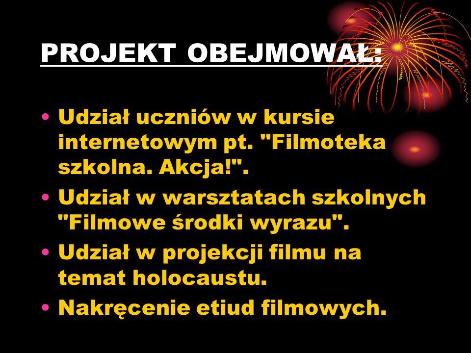 CELE PROJEKTU Uczniowie: Poszerz yli wiedz ę z dziedziny historii polskiej kinematografii, języka i analizy dzieła filmowego.