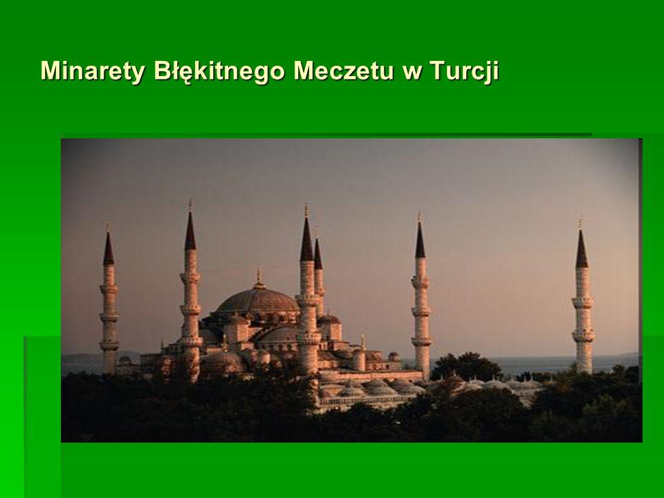 Minarety Błękitnego Meczetu w Turcji