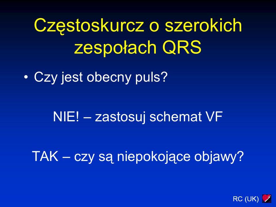 Częstoskurcz o szerokich zespołach QRS Czy jest obecny puls.